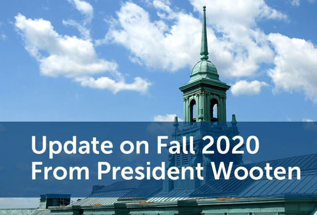 An Update on Fall 2020 From President Wooten